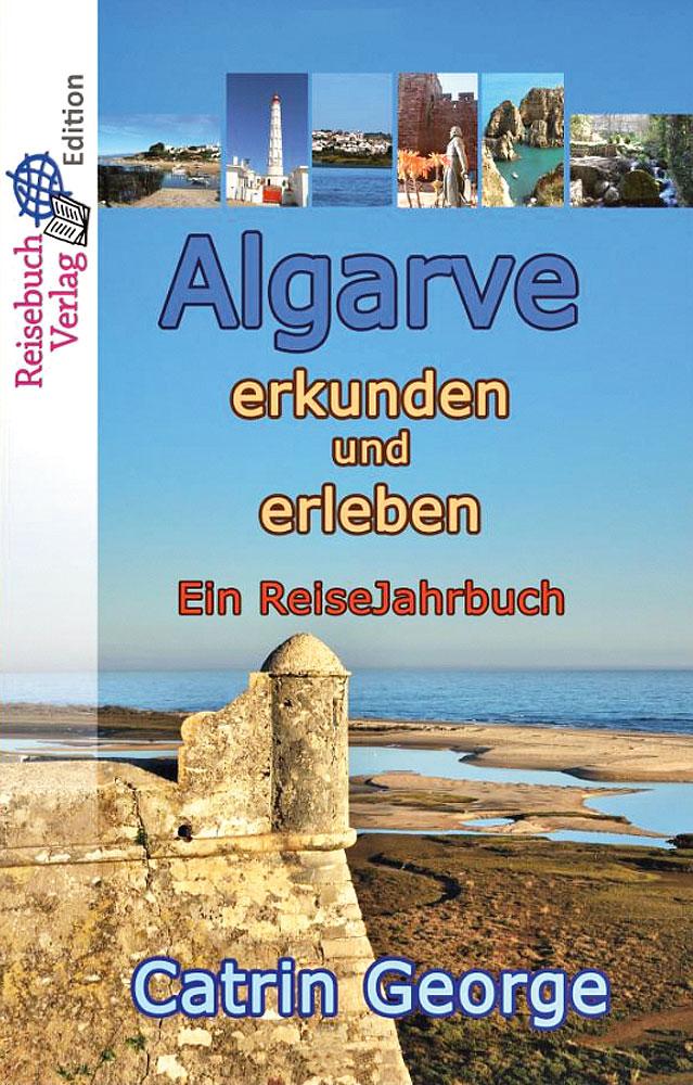 Buch-Cover: Catrin George – Algarve erkunden und erleben