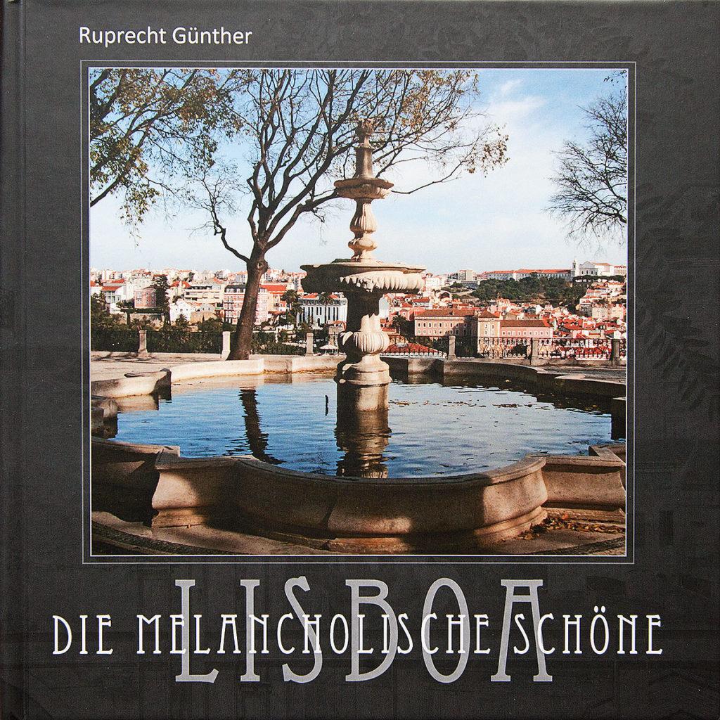 Foto des Buch-Covers »Lisboa – Die melancholische Schöne«