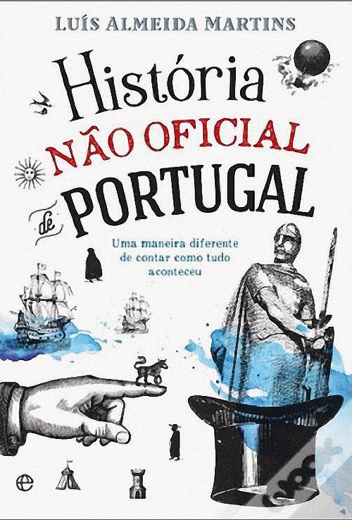 Cover von Luís Almeida Martins' Buch »História não oficial de Portugal«