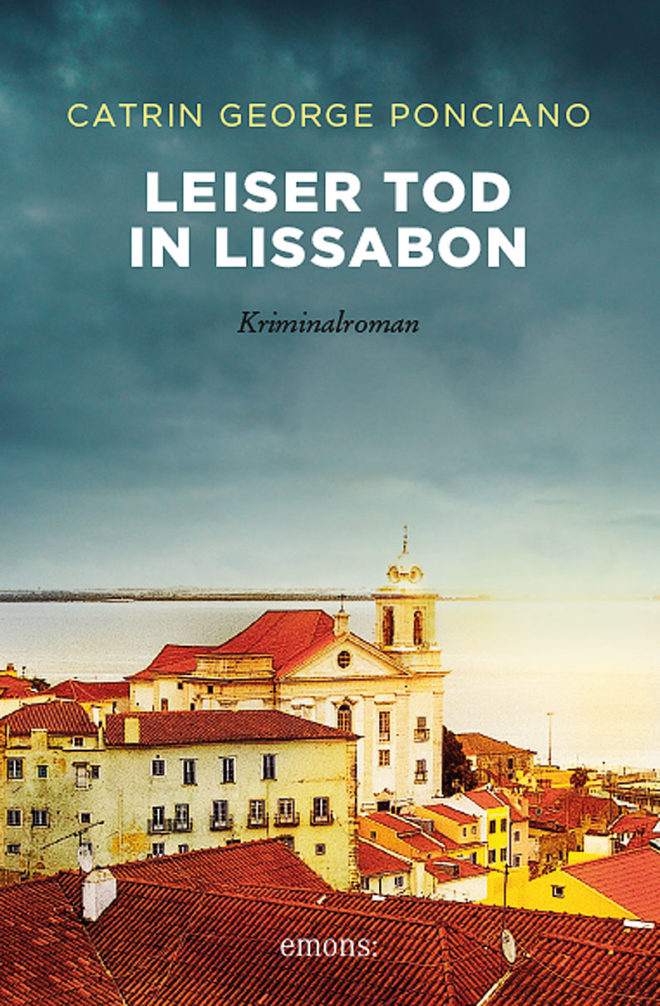 Cover von Catrin George Poncianos Roman »Leiser Tod in Lissabon«